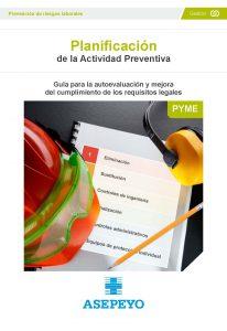 Guía de Asepeyo dedicada a la planificación de la actividad preventiva. Es esencial para la gestión y aplicación del plan de prevención de riesgos laborales.