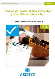 Listas de autoevaluación de Asepeyo sobre gestión de los accidentes, incidentes y otros daños