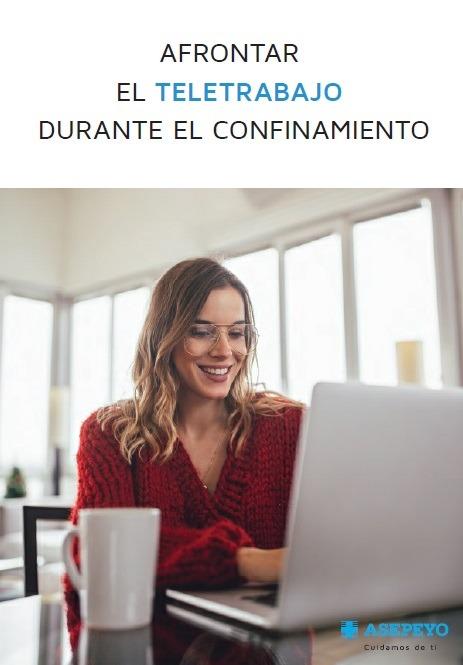 GUÍA PARA AFRONTAR EL TELETRABAJO DURANTE EL CONFINAMIENTO