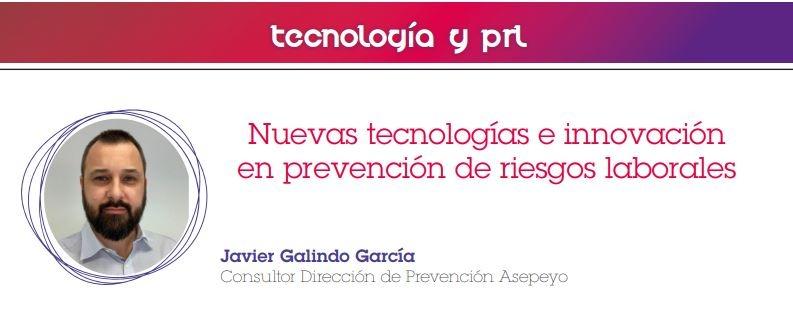 """Artículo """"Nuevas tecnologías e innovación en prevención de riesgos laborales"""" revista FSL 174"""