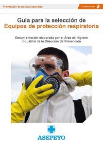 Guía de Asepeyo para la selección de equipos de protección respiratoria