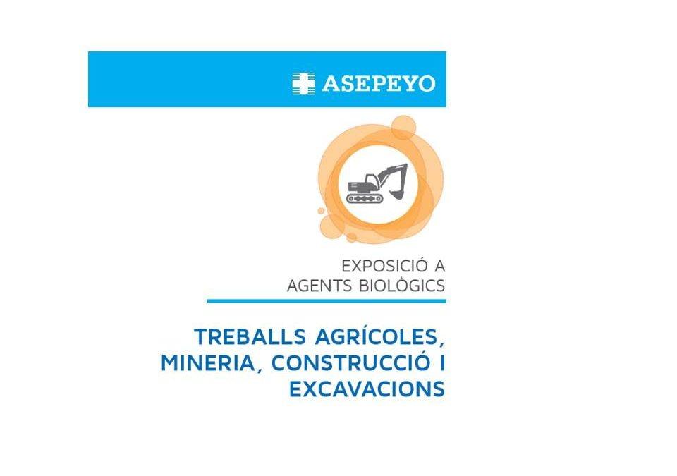TREBALLS AGRÍCOLES, MINERIA, CONSTRUCCIÓ I EXCAVACIONS