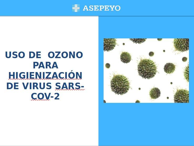 USO DE  OZONO  PARA DESINFECCIÓN DE VIRUS SARS-COV-2