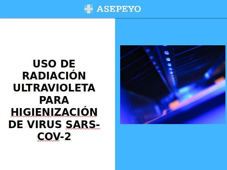 USO DE RADIACIÓN ULTRAVIOLETA PARA DESINFECCIÓN DE VIRUS SARS-COV-2